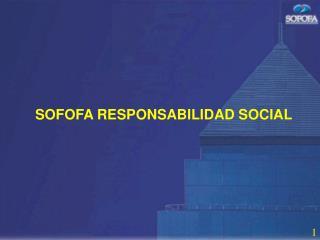 SOFOFA RESPONSABILIDAD SOCIAL