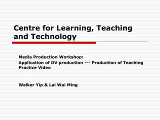 Centre for Learning, Teaching and Technology