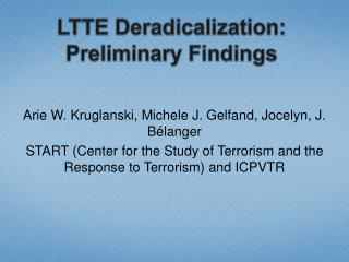 LTTE Deradicalization: Preliminary Findings