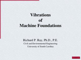 Vibrations  of  Machine Foundations