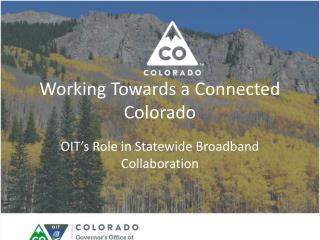 Working Towards a Connected Colorado