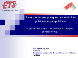 Panel des bonnes pratiques des institutions publiques et parapubliques