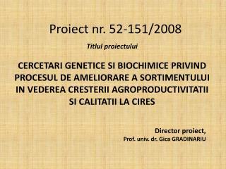 Proiect nr. 52-151/2008