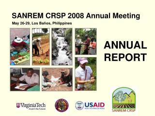 SANREM CRSP 2008 Annual Meeting