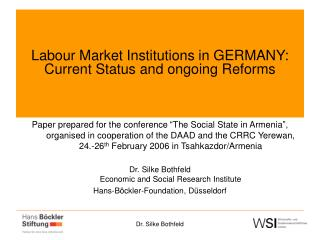 Labour Market Institutions in GERMANY: Current Status and ongoing Reforms