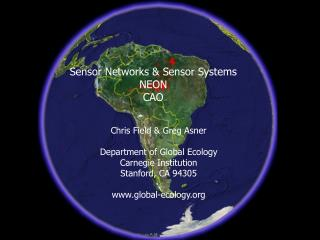 Sensor Networks & Sensor Systems NEON CAO