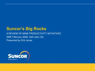 Suncor's Big Rocks