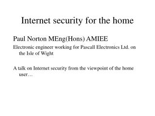Internet security for the home