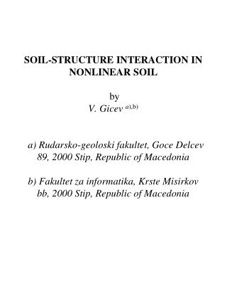 Two types of models of soil-structure system depending upon the rigidity of foundation: