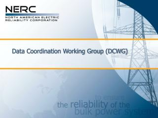 Data Coordination Working Group (DCWG)