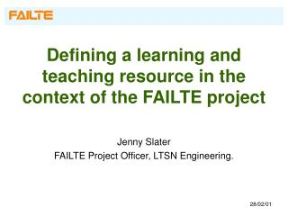 Defining a learning and teaching resource in the context of the FAILTE project