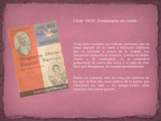 Chile 1910  Centenario en crisis