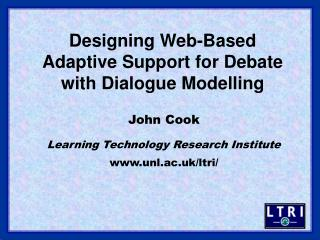 Designing Web-Based Adaptive Support for Debate with Dialogue Modelling