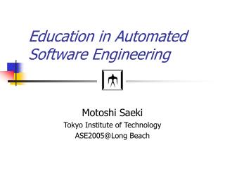 Education in Automated Software Engineering