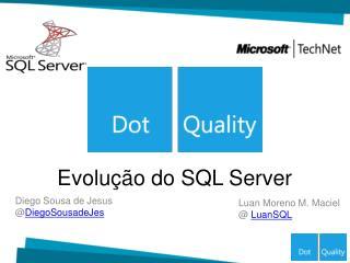 Evolução do SQL Server
