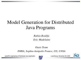 Model Generation for Distributed Java Programs