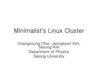 Minimalist ' s Linux Cluster