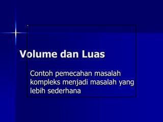 Volume dan Luas