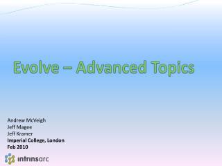 Evolve – Advanced Topics
