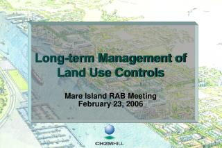 Long-term Management of Land Use Controls