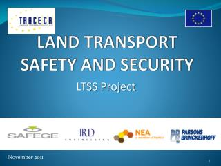 LAND TRANSPORT SAFETY AND SECURITY