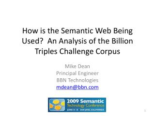 How is the Semantic Web Being Used?  An Analysis of the Billion Triples Challenge Corpus