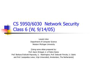 CS 5950/6030  Network  Security Class  6  (W, 9/ 14 /05)