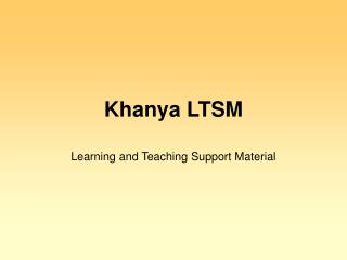 Khanya LTSM