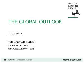 THE GLOBAL OUTLOOK