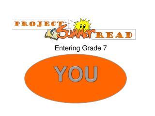 Entering Grade 7