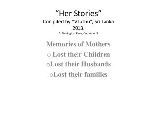 """Her Stories"" Compiled by ""Viluthu"", Sri Lanka 2013.  3, Torrington Place, Colombo. 3"