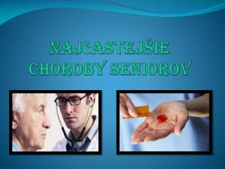 Najčastejšie choroby seniorov