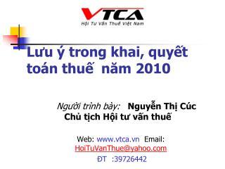 Lưu ý trong khai, quyết toán thuế  năm 2010
