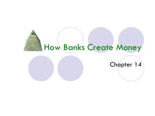 How Banks Create Money