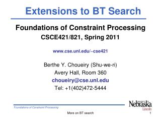 Foundations of Constraint Processing CSCE421/821, Spring 2011 cse.unl/~cse421