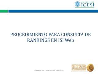 PROCEDIMIENTO PARA CONSULTA DE  RANKINGS EN ISI Web