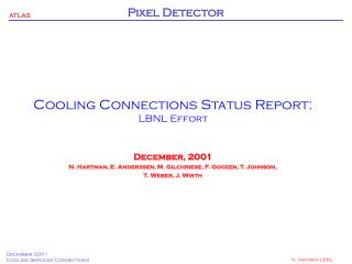 Cooling Connections Status Report: LBNL Effort