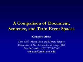 A Comparison of Document, Sentence, and Term Event Spaces