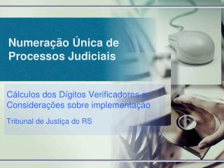 Numeração Única de Processos Judiciais