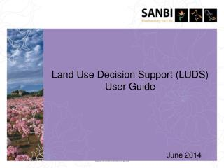 Land Use Decision Support (LUDS) User Guide