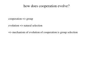 how does cooperation evolve?