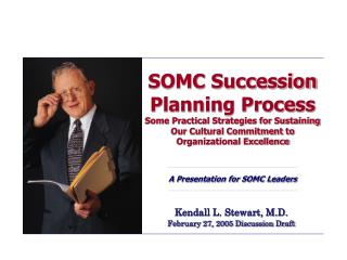 Kendall L. Stewart, M.D. February 27, 2005 Discussion Draft