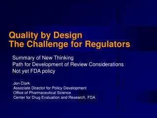 Quality by Design The Challenge for Regulators