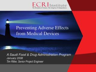 Preventing Adverse Effects from Medical Devices