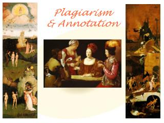 Plagiarism  & Annotation