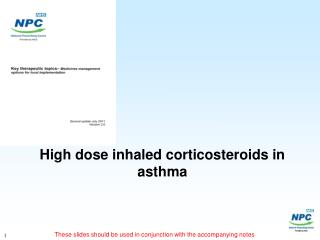 High dose inhaled corticosteroids in asthma