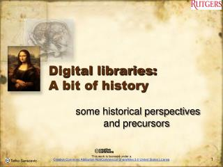 Digital  libraries:  A  bit of history