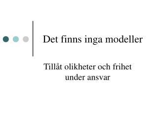 Det finns inga modeller