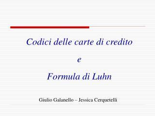Codici delle carte di credito e Formula di Luhn