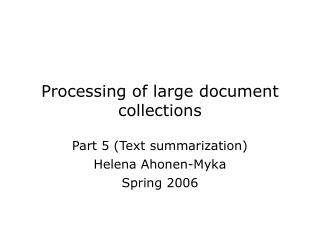 Processing of large document collections
